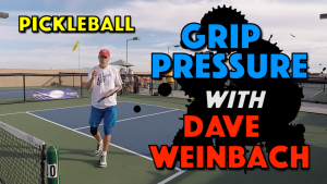 Grip Pressure Explained with Dave Weinbach