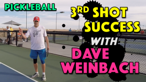 3rd Shot Success with Dave Weinbach
