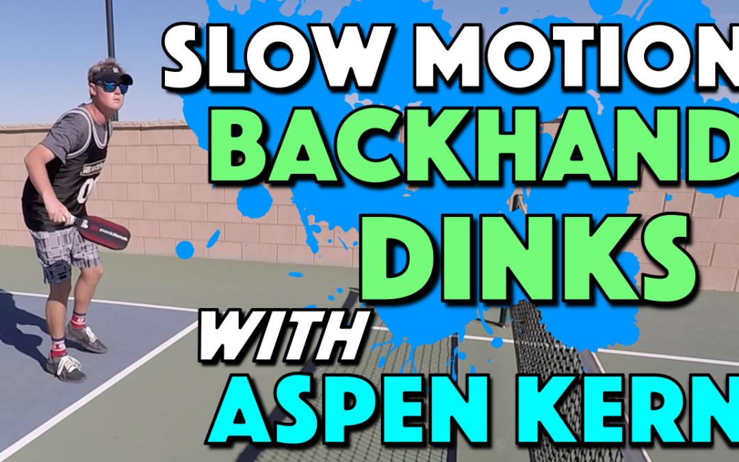 Slow Motion Pickleball Backhand Dinks with Aspen Kern