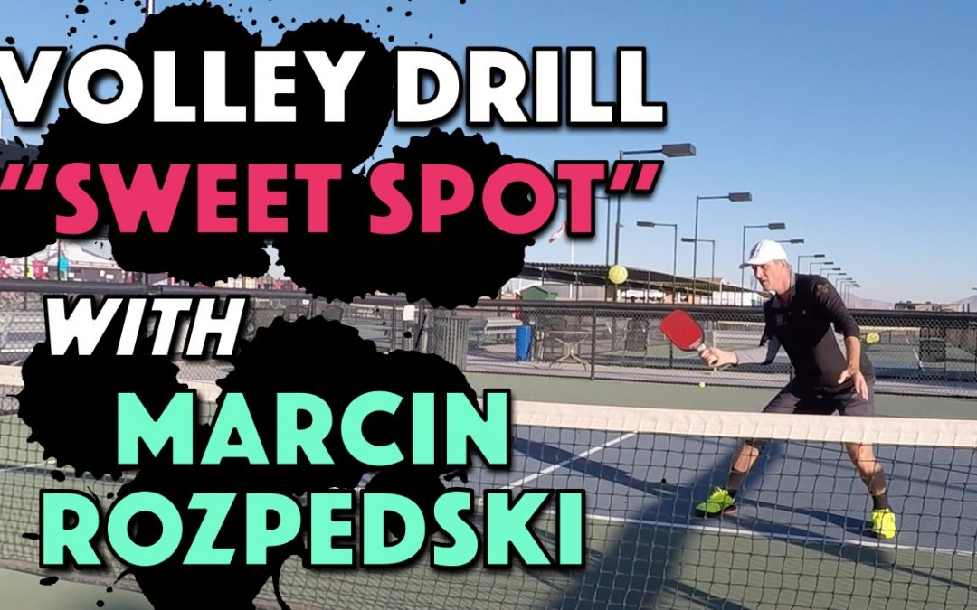 Sweet Spot Volley Drill with Marcin Rozpedski