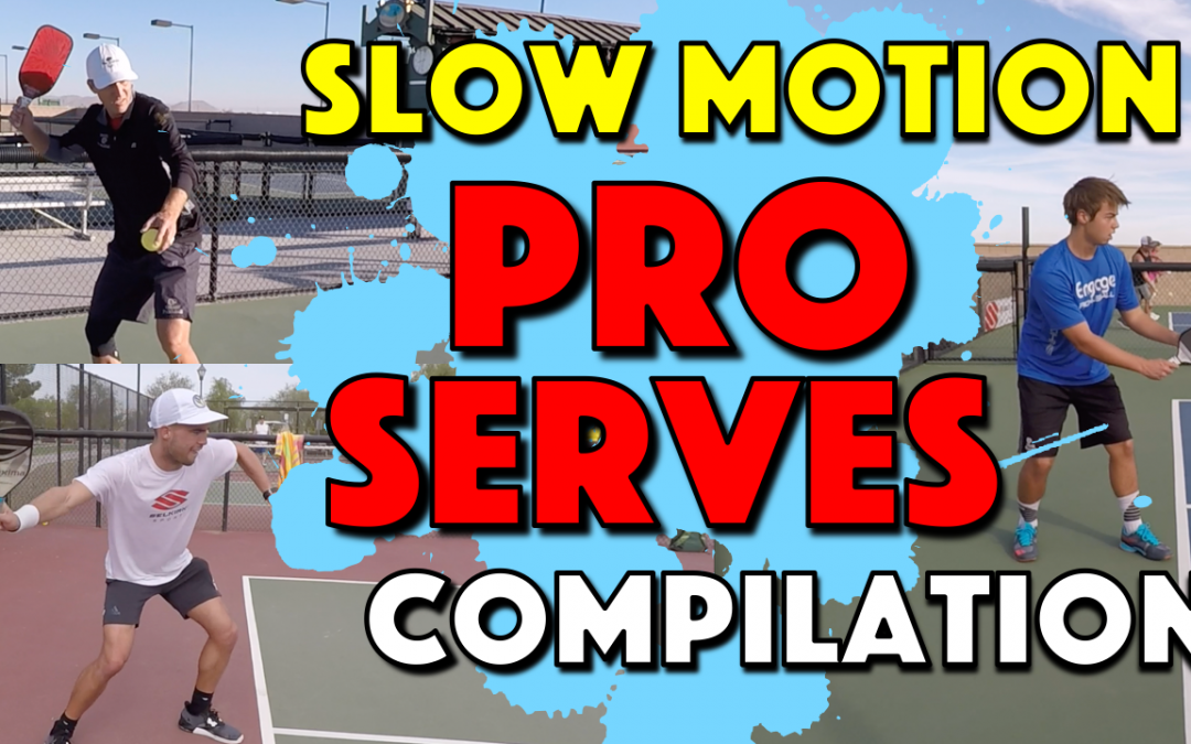 Pro Pickleball Serves | Slow Motion Serves with Top Pro Players