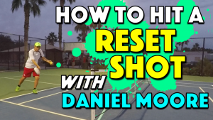 How To Hit A Reset Shot with Daniel Moore