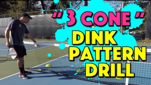 """""""3 Cone"""" Dink Pattern Drill"""