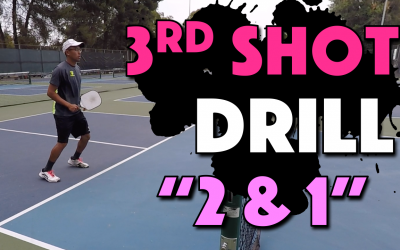 "Pickleball 3rd Shot Drill | ""2 & 1"" Drill"