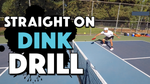 Pickleball Straight On Dink Drill