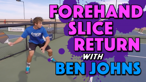 Forehand Slice Return Stroke Analysis with Ben Johns