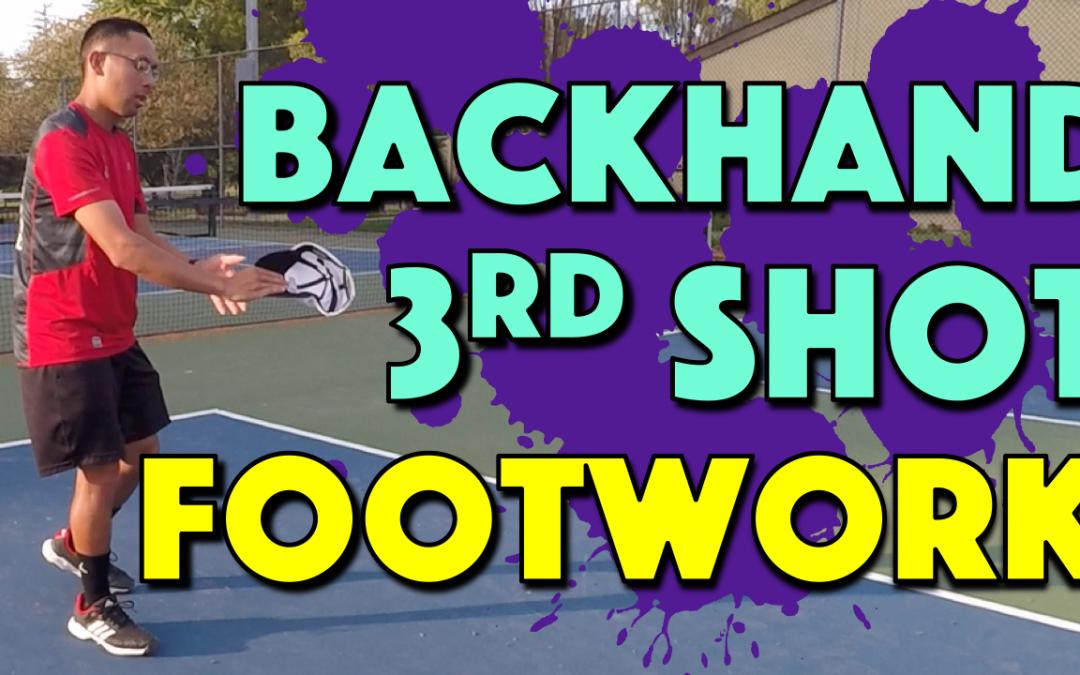 Essential 3rd Shot Backhand Footwork