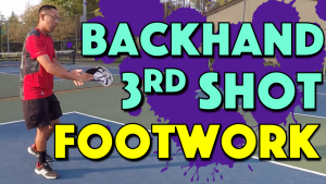 Essential 3rd Shot Backhand Footwork