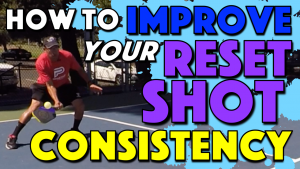 How To Improve Your Reset Shot Consistency