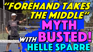 """""""Forehand Takes The Middle"""" Myth Busted!"""