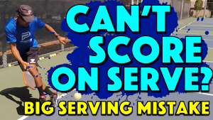 Can't Score On Serve? | This Big Serving Mistake May Be The Reason