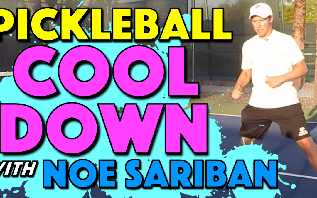 Pickleball Cool Down with Noe Sariban | Prevent soreness & stiffness for next day play